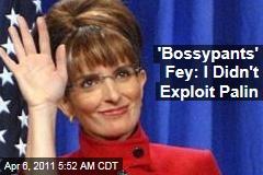 'Bossypants' Tina Fey: I Didn't Exploit Sarah Palin