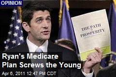 Ryan's Medicare Plan Screws the Young