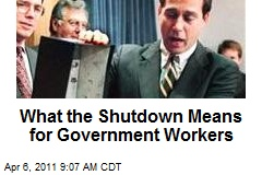 What the Shutdown Means for Gov't Workers