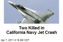 Two Killed in Calif. Navy Jet Crash