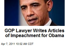 GOP Lawyer Writes Articles of Impeachment for Obama