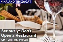 Nina and Tim Zagat: Don't Open a Restaurant