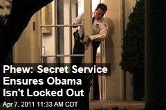 Secret Service Makes Sure Obama Doesn't Get Locked Out of Oval Office Again