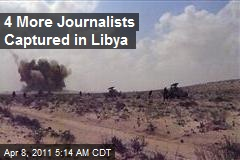 4 More Journalists Captured in Libya