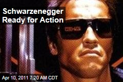 Arnold Schwarzenegger Ready to Act Again