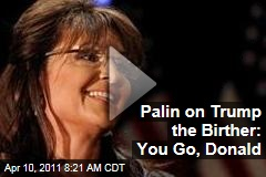 Sarah Palin to Donald Trump: More Power to You