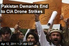 Pakistan Orders End to CIA Drone Strikes