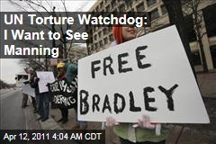 UN Torture Watchdog Rips US Over Bradley Manning