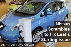 Nissan Scrambles to Fix Leaf's Starting Issue