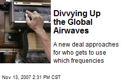 Divvying Up the Global Airwaves