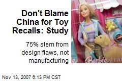 Don't Blame China for Toy Recalls: Study