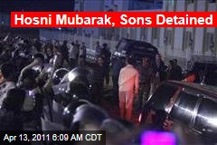 Hosni Mubarak, Sons Gamal and Alaa, Detained in Egypt