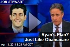 Jon Stewart on Paul Ryan's Budget Plan: Just Like Obamacare (Daily Show Video)