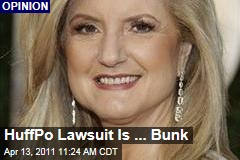 Huffington Post Lawsuit Is Bunk