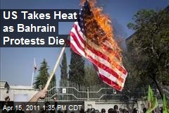US Takes Heat as Bahrain Protests Die