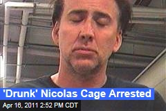 Nicolas Cage Arrested in New Orleans on Charges of Domestic Abuse, Public Drunkenness
