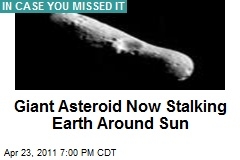 Giant Asteroid Now Stalking Earth Around Sun