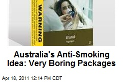 Australia's Anti-Smoking Idea: Very Boring Packages