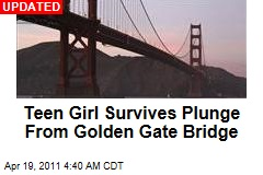 Teen Girl Survives Plunge From Golden Gate Bridge