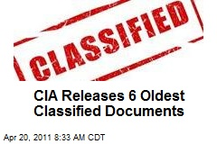 CIA Releases 6 Oldest Classified Documents