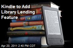 Kindle to Add Library Lending Feature