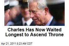 Prince Charles Sets Record for Longest Wait to Ascend British Throne