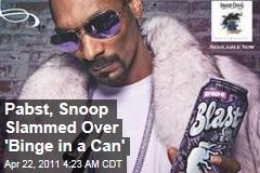 Snoop Dogg, Pabst Slammed Over 'Blast' Malt Liquor