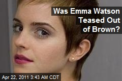 Was Emma Watson 'Teased' Out of Brown?