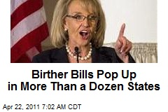 Birther Bills Pop Up in More Than a Dozen States