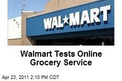 Walmart Tests Online Grocery Service