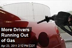 More Drivers Running Out of Gas