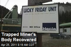 Trapped Miner's Body Recovered