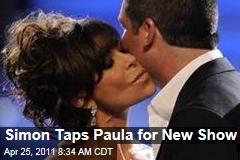Simon Cowell Taps Paula Abdul for 'The X Factor'