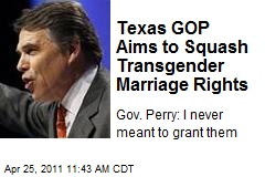 Texas GOP Aims to Squash Transgender Marriage Rights