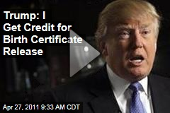 Donald Trump Takes Credit for Release of Barack Obama's 'Certificate of Live Birth'