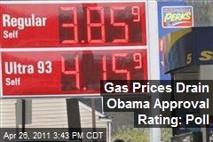 Gas Prices Drain Obama Approval Rating: Poll