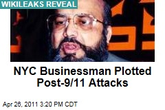WikiLeaks Reveal: New York City Businessman Saifullah Paracha Worked with Al-Qaeda Toward Post-9/11 Attacks