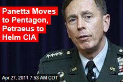 Panetta Moves to Pentagon, Petraeus to Helm CIA