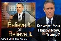 Jon Stewart on President Obama Birth Certificate Release: Donald Trump Should Be 'Eating Crow' (Daily Show Video)