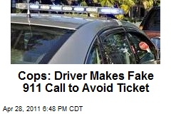 Cops: Driver Makes Fake 911 Call to Avoid Ticket