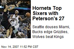 Hornets Top Sixers with Peterson's 27