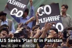 US Seeks 'Plan B' in Pakistan