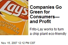 Companies Go Green for Consumers— and Profit