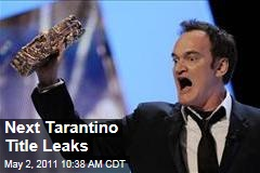 Details of Next Quentin Tarantino Film Leaked; 'Django Unchaned' Will Star Christoph Waltz
