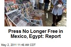 Press No Longer Free in Mexico, Egypt: Report