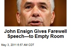John Ensign Gives Farewell Speech—to Empty Room