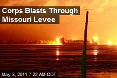 Corps Blasts Through Missouri Levee