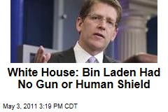 White House Confirms bin Laden Wasn't Armed