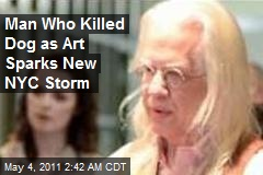 Dog-Killer Artist Sparks NY Storm
