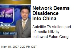 Network Beams Dissidence Into China